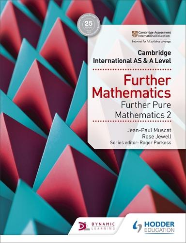 Cambridge International AS & A Level Further Mathematics Further Pure Mathematics 2 (Paperback)