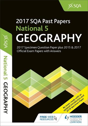 National 5 Geography 2017-18 SQA Specimen and Past Papers with Answers (Paperback)