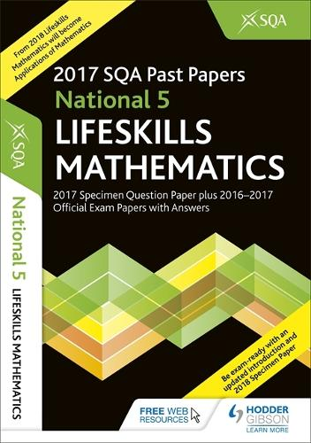 National 5 Lifeskills Maths 2017-18 SQA Specimen and Past Papers with Answers (Paperback)