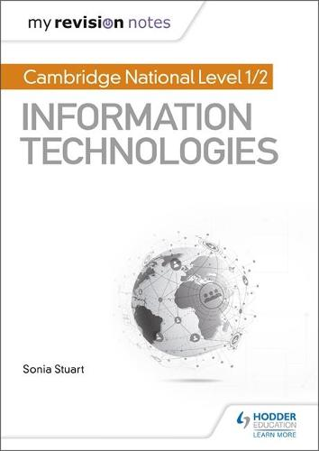 My Revision Notes: Cambridge National Level 1/2 Certificate in Information Technologies (Paperback)