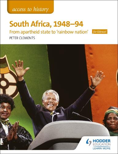 Access to History: South Africa, 1948-94: from apartheid state to 'rainbow nation' for Edexcel (Paperback)