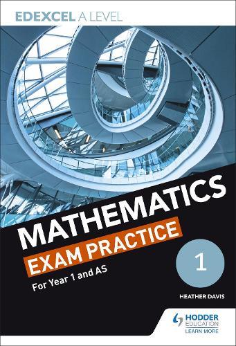 Edexcel Year 1/AS Mathematics Exam Practice (Paperback)
