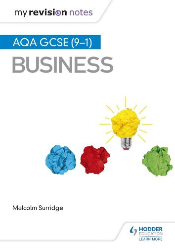 My Revision Notes: AQA GCSE (9-1) Business (Paperback)