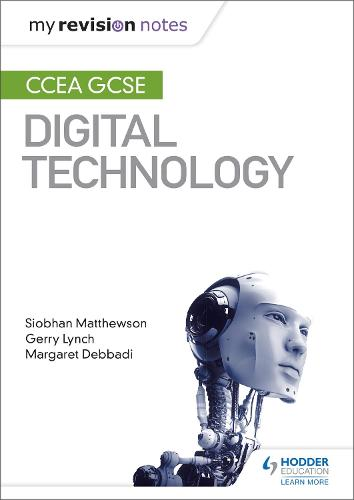 My Revision Notes: CCEA GCSE Digital Technology (Paperback)