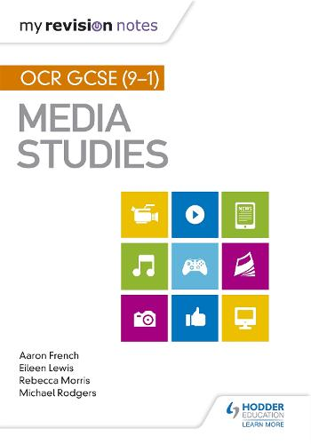 My Revision Notes: OCR GCSE (9-1) Media Studies (Paperback)