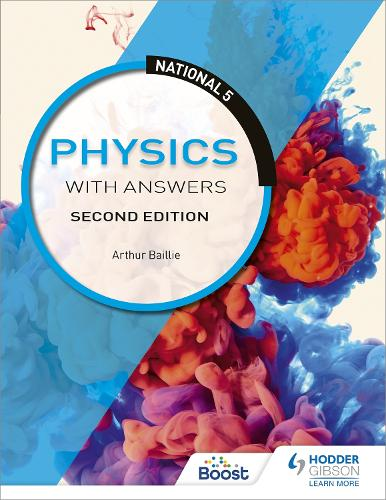 National 5 Physics with Answers: Second Edition (Paperback)