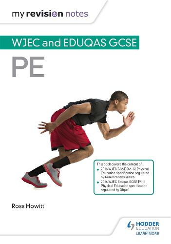 My Revision Notes: WJEC and Eduqas GCSE PE - My Revision Notes (Paperback)