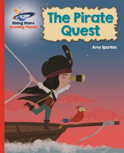Reading Planet - The Pirate Quest - Red B: Galaxy - Rising Stars Reading Planet (Paperback)