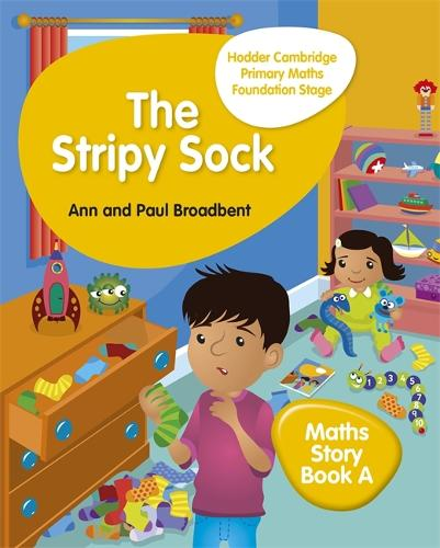 Hodder Cambridge Primary Maths Story Book A Foundation Stage: The Stripy Sock - Hodder Cambridge Primary Science (Paperback)