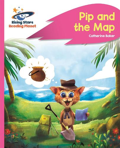 Reading Planet - Pip and the Map - Pink A: Rocket Phonics - Rising Stars Reading Planet (Paperback)