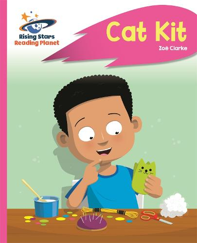 Reading Planet - Cat Kit - Pink A: Rocket Phonics - Rising Stars Reading Planet (Paperback)