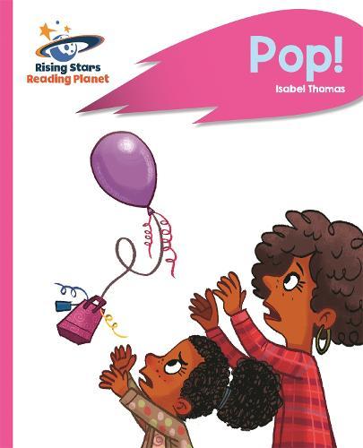 Reading Planet - Pop! - Pink B: Rocket Phonics - Rising Stars Reading Planet (Paperback)