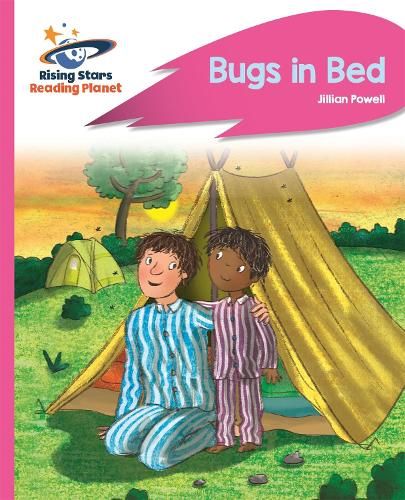 Reading Planet - Bugs in Bed - Pink B: Rocket Phonics - Rising Stars Reading Planet (Paperback)