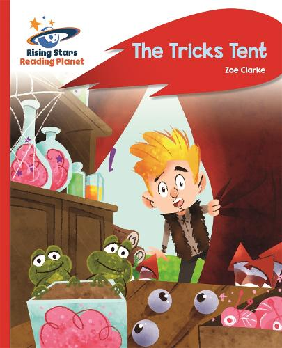 Reading Planet - The Tricks Tent - Red A: Rocket Phonics - Rising Stars Reading Planet (Paperback)