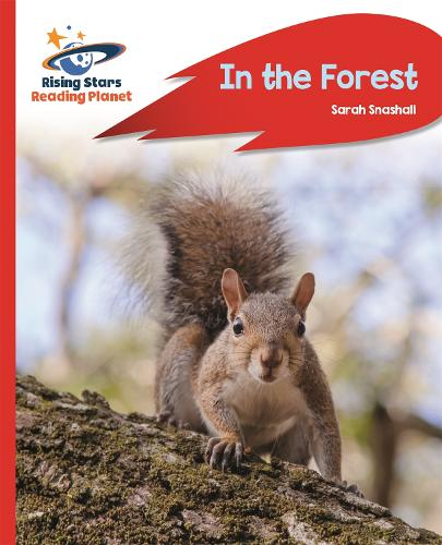 Reading Planet - In the Forest - Red A: Rocket Phonics - Rising Stars Reading Planet (Paperback)