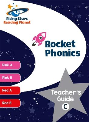 Reading Planet Rocket Phonics Teacher's Guide C (Pink A - Red B) (Paperback)