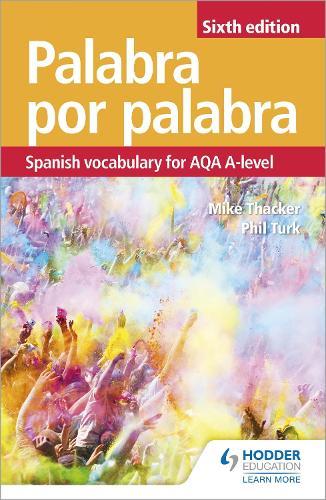 Palabra por Palabra Sixth Edition: Spanish Vocabulary for AQA A-level (Paperback)