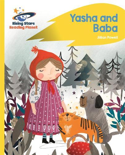 Reading Planet - Yasha and Baba - Yellow: Rocket Phonics - Rising Stars Reading Planet (Paperback)