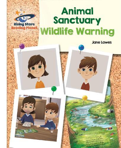 Reading Planet - Animal Sanctuary: Wildlife Warning - White: Galaxy - Rising Stars Reading Planet (Paperback)