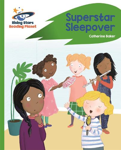 Reading Planet - Superstar Sleepover - Green: Rocket Phonics - Rising Stars Reading Planet (Paperback)