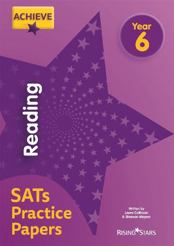 Achieve Reading SATs Practice Papers Year 6 - Achieve Key Stage 2 SATs Revision (Paperback)