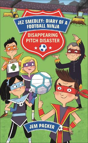 Reading Planet - Jez Smedley: Diary of a Football Ninja: Disappearing Pitch Disaster - Level 5: Fiction (Mars) - Rising Stars Reading Planet (Paperback)