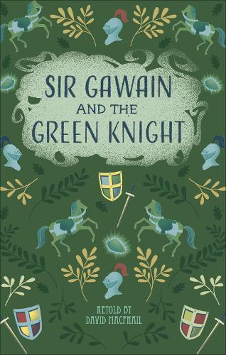 Reading Planet - Sir Gawain and the Green Knight - Level 5: Fiction (Mars) - Rising Stars Reading Planet (Paperback)
