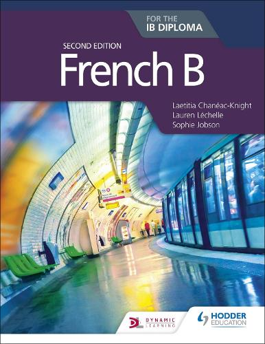 French B for the IB Diploma Second Edition (Paperback)