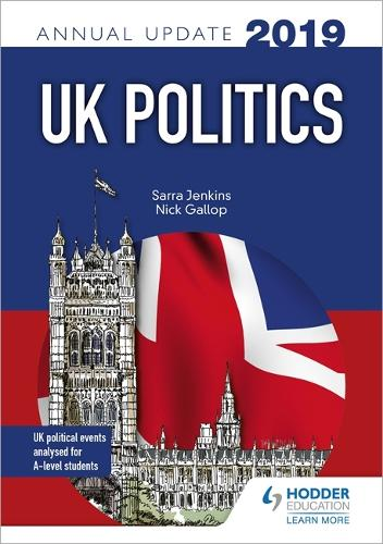 UK Politics Annual Update 2019 (Paperback)
