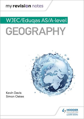 My Revision Notes: WJEC AS/A-level Geography - My Revision Notes (Paperback)