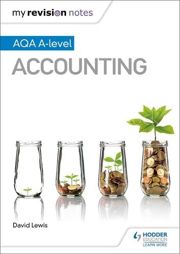 My Revision Notes: AQA A-level Accounting - My Revision Notes (Paperback)