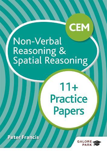 CEM 11+ Non-Verbal Reasoning & Spatial Reasoning Practice Papers (Paperback)