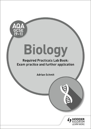 AQA GCSE (9-1) Biology Student Lab Book: Exam practice and further  application (Paperback)