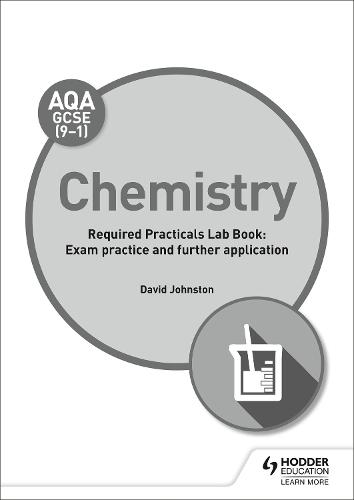 AQA GCSE (9-1) Chemistry Student Lab Book: Exam practice and further application (Paperback)
