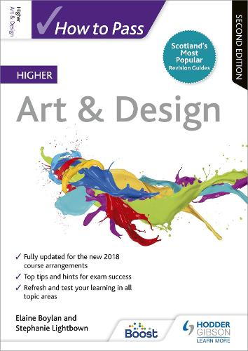 How to Pass Higher Art & Design: Second Edition - How To Pass - Higher Level (Paperback)