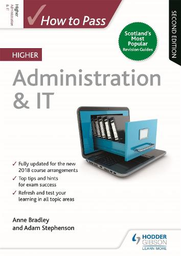 How to Pass Higher Administration & IT, Second Edition - How To Pass - Higher Level (Paperback)