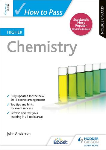 How to Pass Higher Chemistry: Second Edition - How To Pass - Higher Level (Paperback)