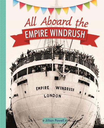 Reading Planet KS2 - All Aboard the Empire Windrush - Level 4: Earth/Grey band - Rising Stars Reading Planet (Paperback)