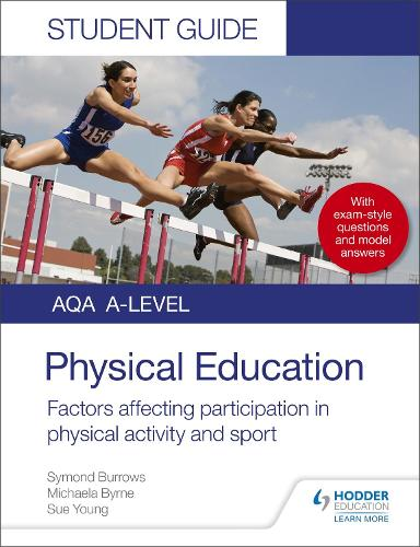 AQA A Level Physical Education Student Guide 1: Factors affecting participation in physical activity and sport (Paperback)