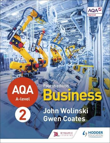 AQA A-level Business Year 2 Fourth Edition (Wolinski and Coates) (Paperback)