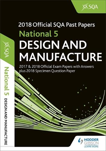 National 5 Design & Manufacture 2018-19 SQA Specimen and Past Papers with Answers (Paperback)