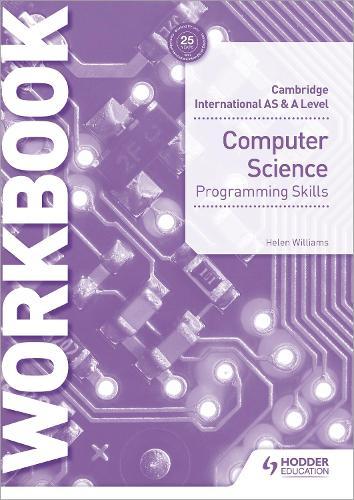 Cambridge International AS & A Level Computer Science Programming skills workbook (Paperback)