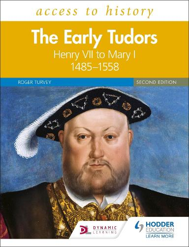 Access to History: The Early Tudors 1485-1558 Second Edition (for AQA and OCR) (Paperback)