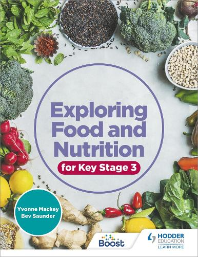 Exploring Food and Nutrition for Key Stage 3 (Paperback)