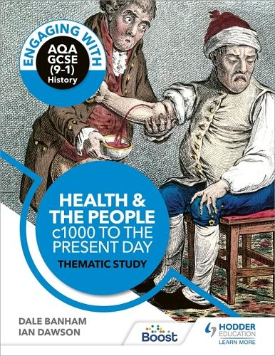 Engaging with AQA GCSE History: Health and the People thematic study (Paperback)