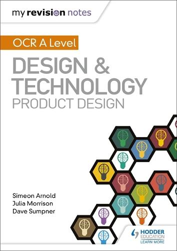 My Revision Notes: OCR AS/A Level Design and Technology: Product Design (Paperback)