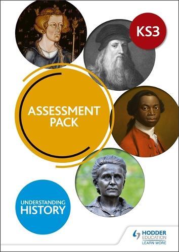 Understanding History: Key Stage 3: Assessment Pack (Paperback)