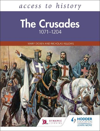 Access to History: The Crusades 1071-1204 - Access to History (Paperback)