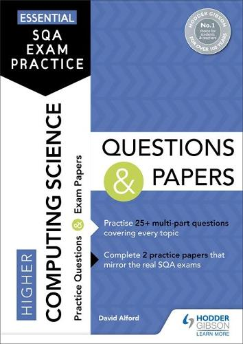 Essential SQA Exam Practice: Higher Computing Science Questions and Papers (Paperback)