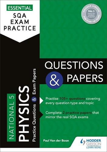 Essential SQA Exam Practice: National 5 Physics Questions and Papers (Paperback)